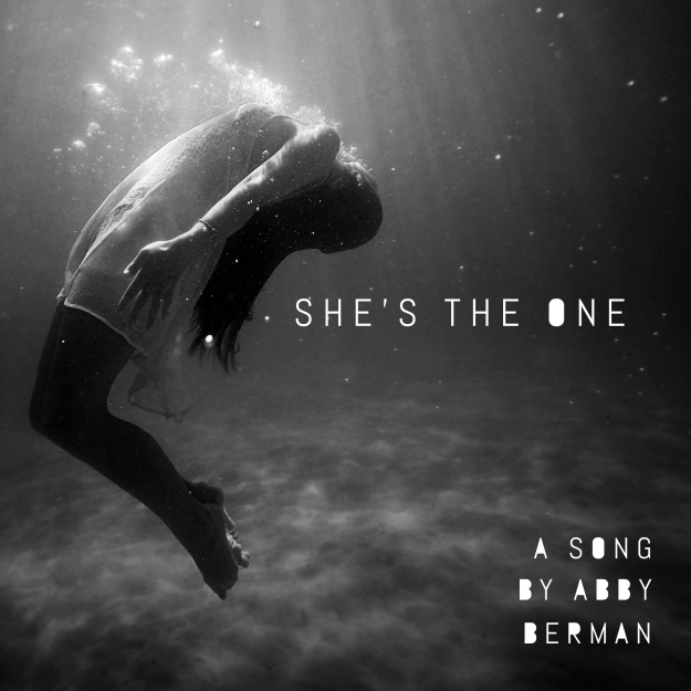 """She's the One"", a song by Abby Berman"